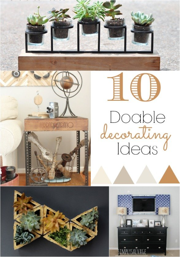 10 Doable Decorating Ideas