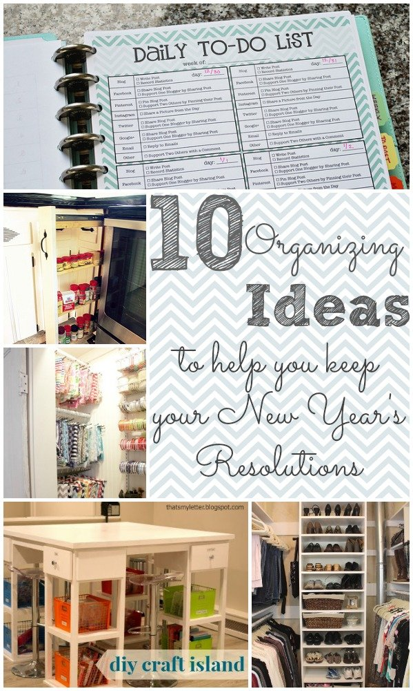 10 Organizing Ideas to Help You Keep New Year's Resolutions