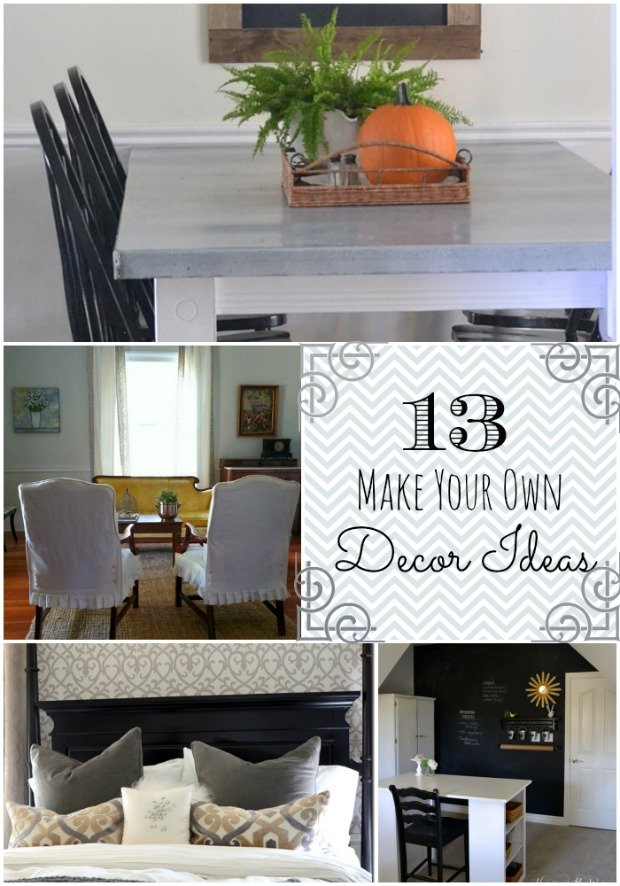 "13 ""Make Your Own"" Decor Ideas"