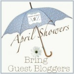 Tutorials & Tips Link Party {55}: April Showers Bring Guest Bloggers