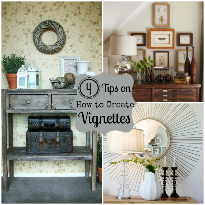 How to create a vignette do it yourself decorating for How to start building a house