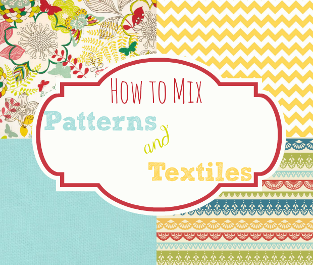 Mixing And Matching Patterns Home Stories A To Z