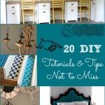 20 DIY Tutorials & Tips Not to Miss
