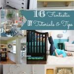16 Fantastic DIY Tutorials & Tips