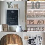 10 DIY Projects Tutorials & Tips