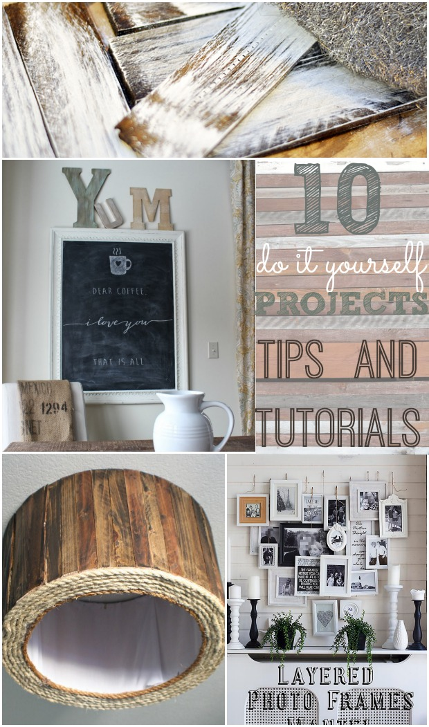 10 DIY Projects Tutorials & Tips