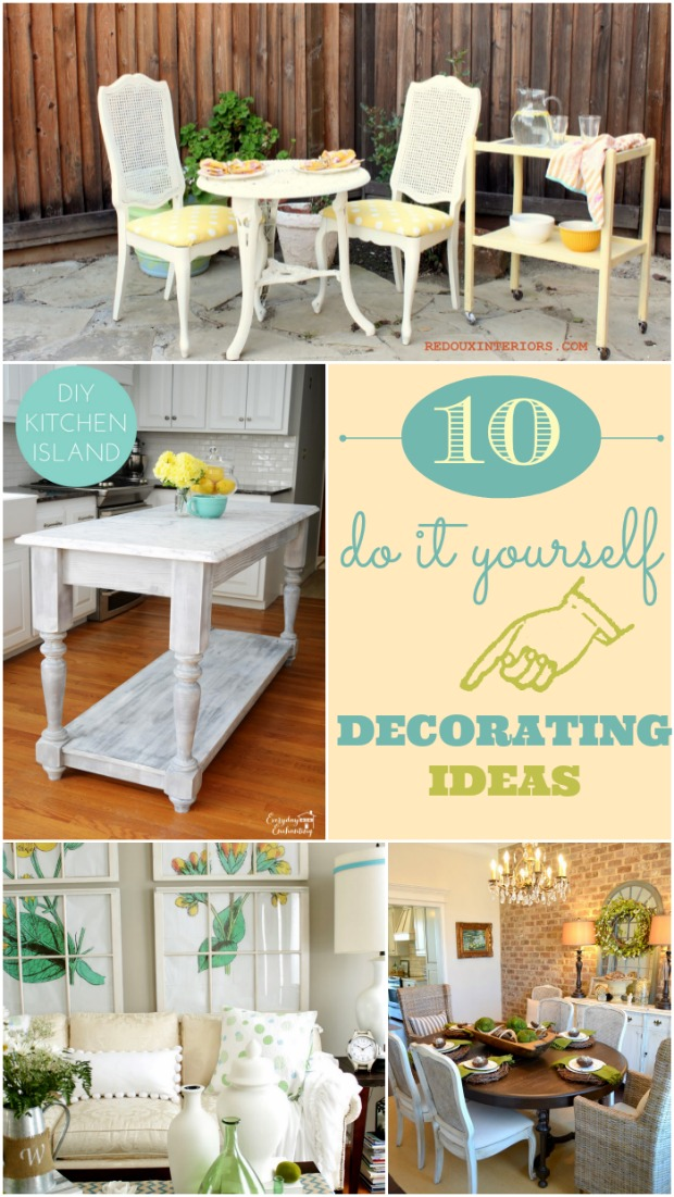 10 Do It Yourself Decorating Ideas - Home Stories A to Z