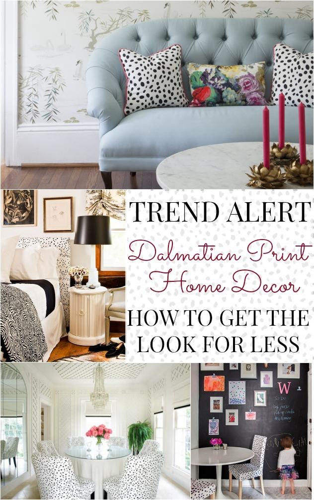 Dalmatian print home decor how to get the look for less