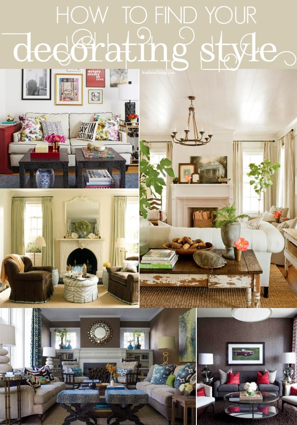 how to find your decorating style - Home Decor Styles