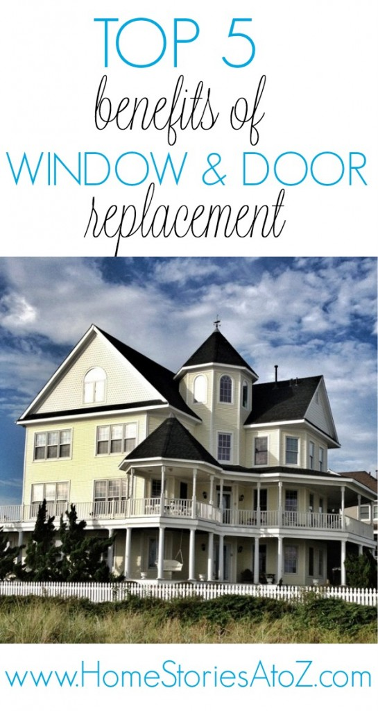 5 benefits of window and door replacement