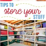Tips to Store Your Stuff