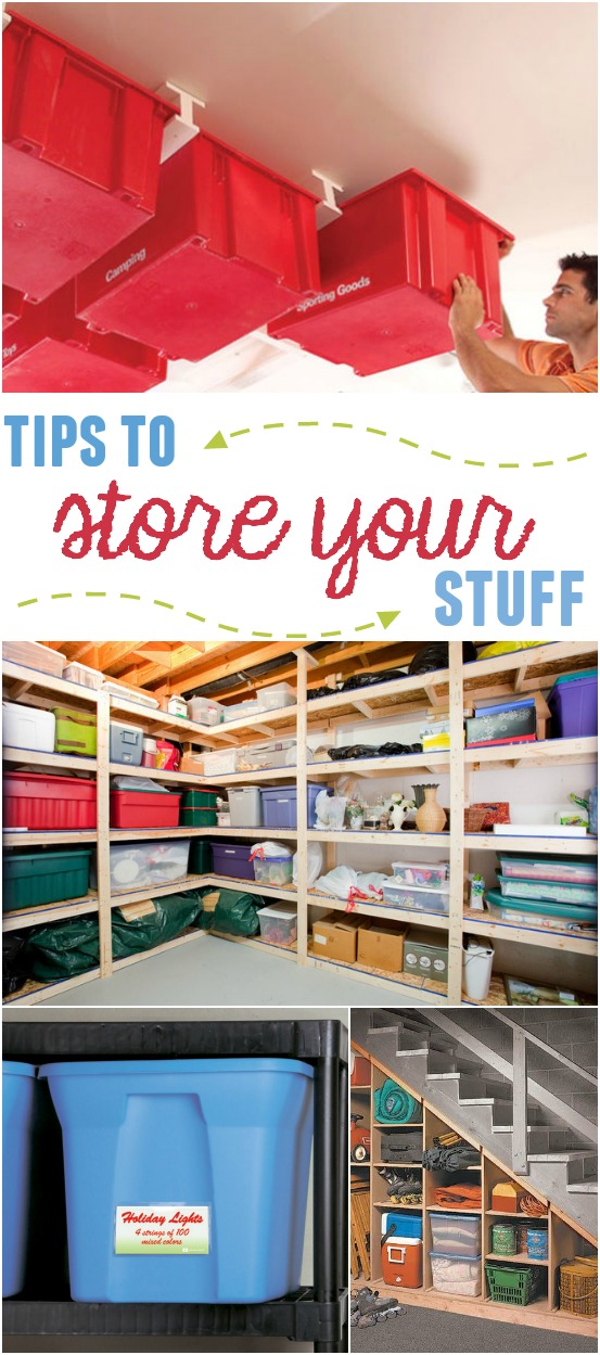 Tips To Store Your Stuff Home Stories A To Z