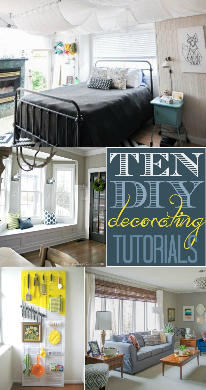 Do It Yourself Home Decorating Ideas: 10 Do It Yourself Decorating Tutorials