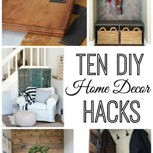 10 Do It Yourself Home Decor Hacks