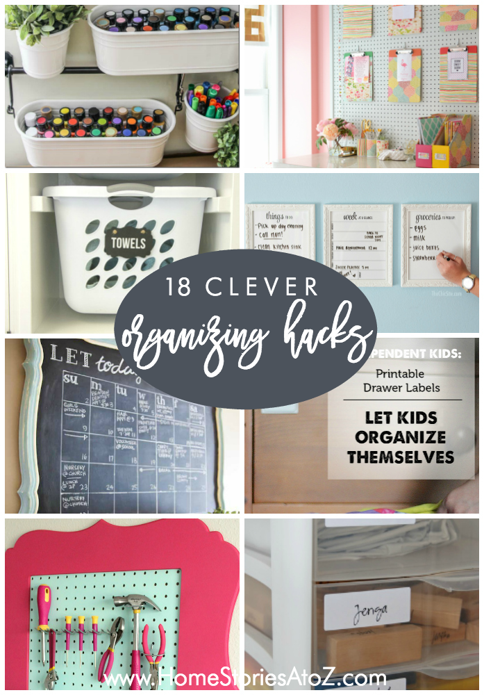 clever organizing hacks organizing tips