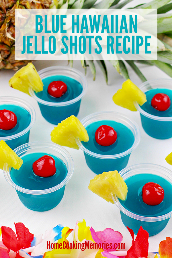 80+ Best Summer Recipes - Blue Hawaiian Jello Shots by Home Cooking Memories