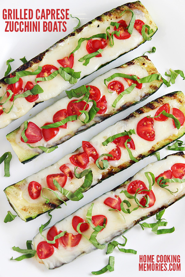 80+ Best Summer Recipes - Grilled Caprese Zucchini Boats by Home Cooking Memories