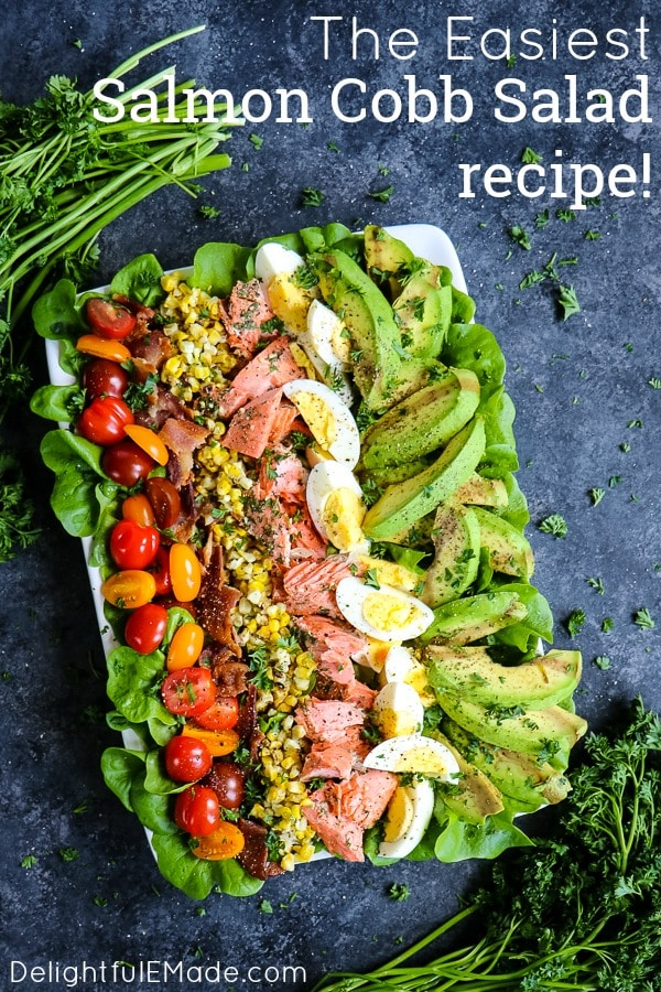 80+ Best Summer Recipes - Grilled Salmon Cobb Salad by Delightful E Made