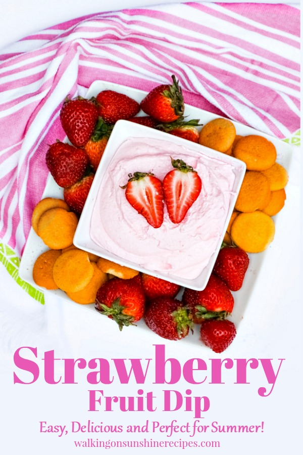 80+ Best Summer Recipes - Strawberry Fruit Dip by Walking on Sunshine