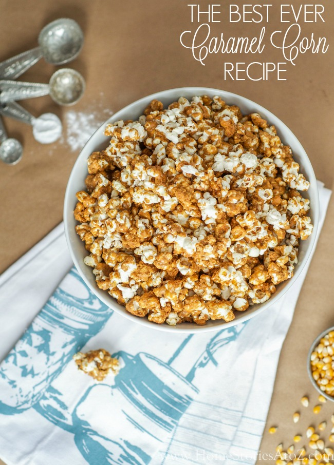 100+ Appetizer Ideas - Caramel Corn Recipe by Home Stories A to Z
