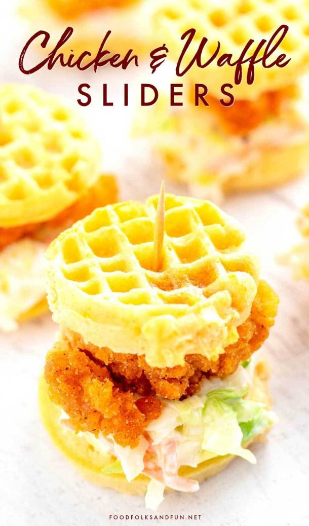 100+ Appetizer Ideas - Chicken Waffle Sliders by Food Folks and Fun