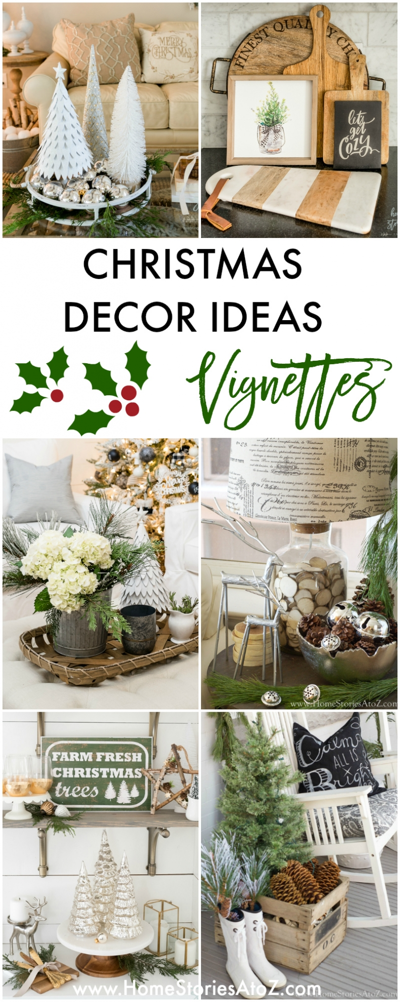 Christmas Decor Ideas - Christmas Vignettes by Home Stories A to Z
