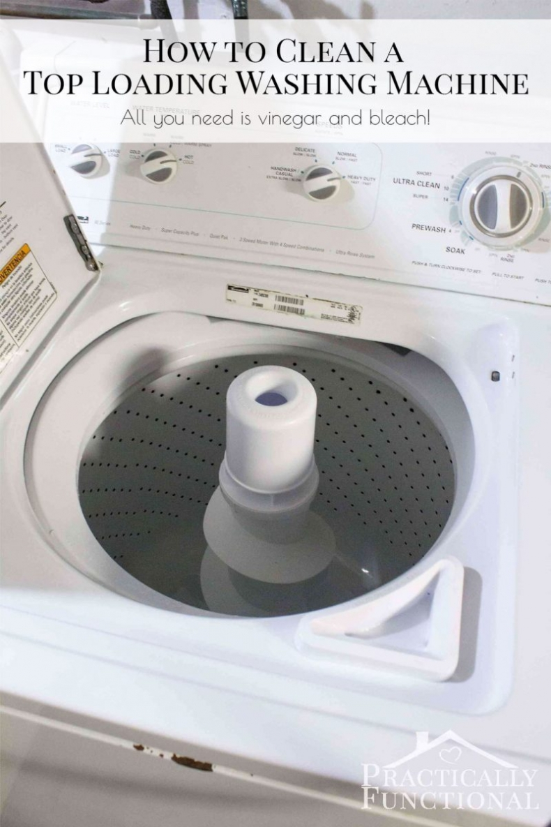 Life Hacks for Your Home - Cleaning Hacks - How to Clean a Top Loading Washing Machine by Practically Functional