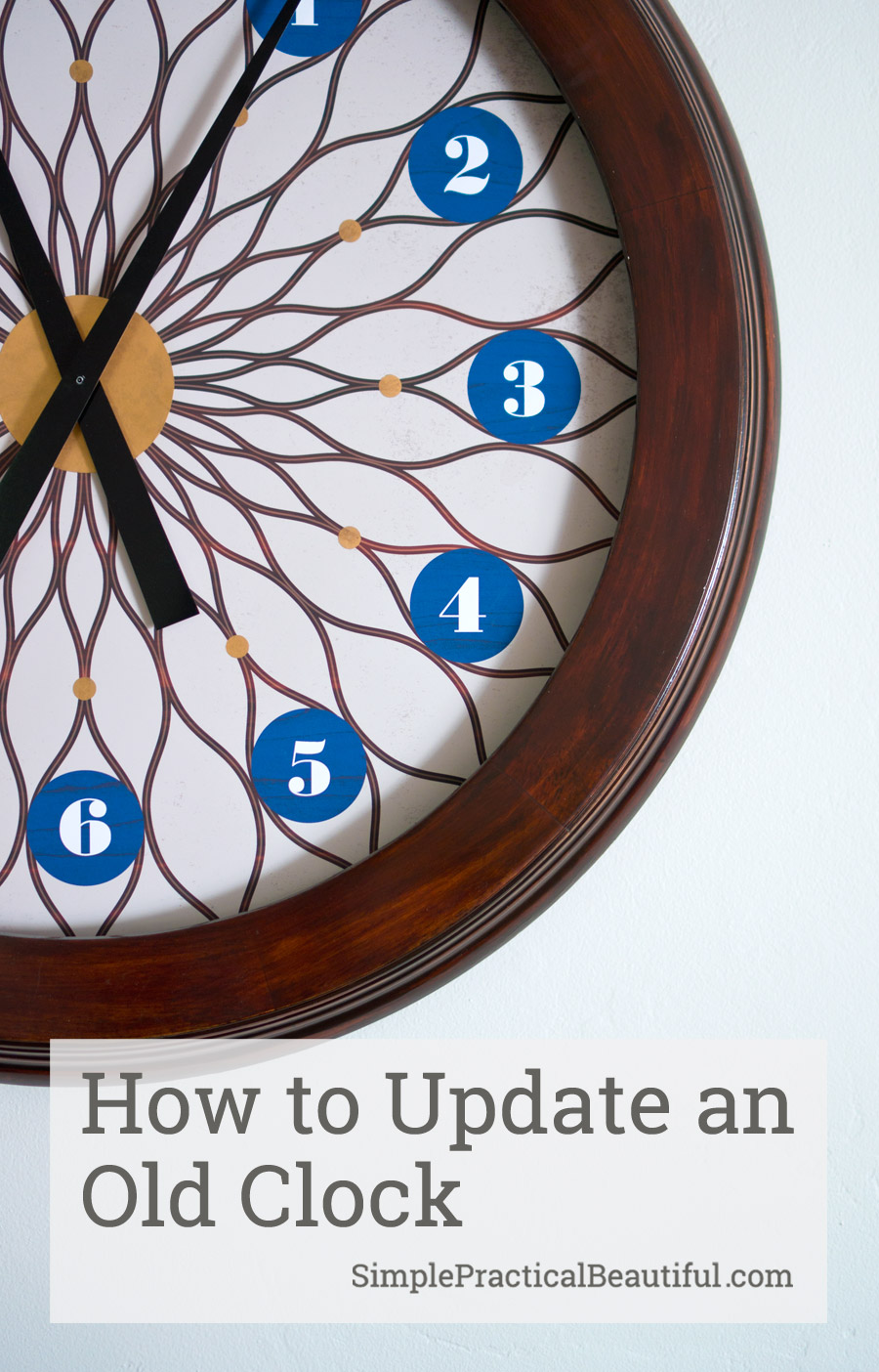 All About Clocks - How to Update an Old Clock by Simple Practical Beautiful