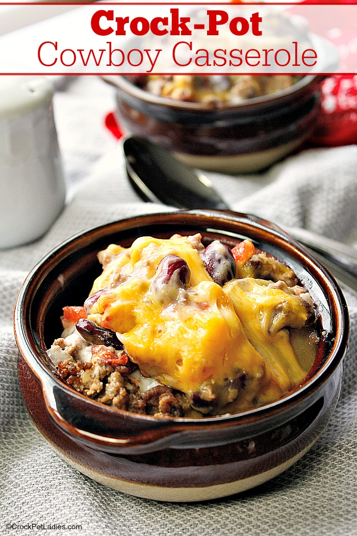 Comfort Food Recipes - Crockpot Cowboy Casserole by Crockpot Ladies