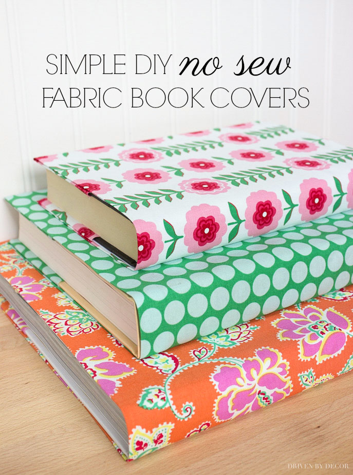 Fun Gifts and Crafts to Make This Summer - No Sew Book Covers by Driven by Decor