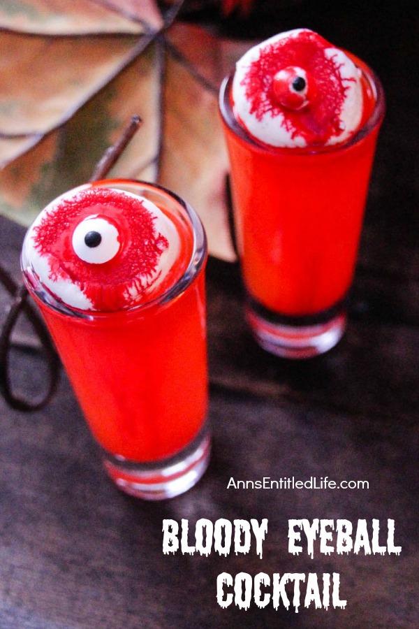 Eyeball Cocktail by Ann's Entitled Life