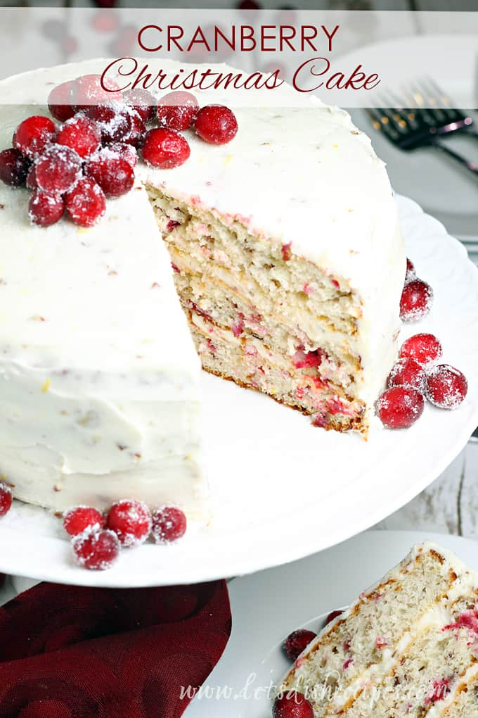 Cranberry Recipes - Cranberry Christmas Cake by Let's Dish