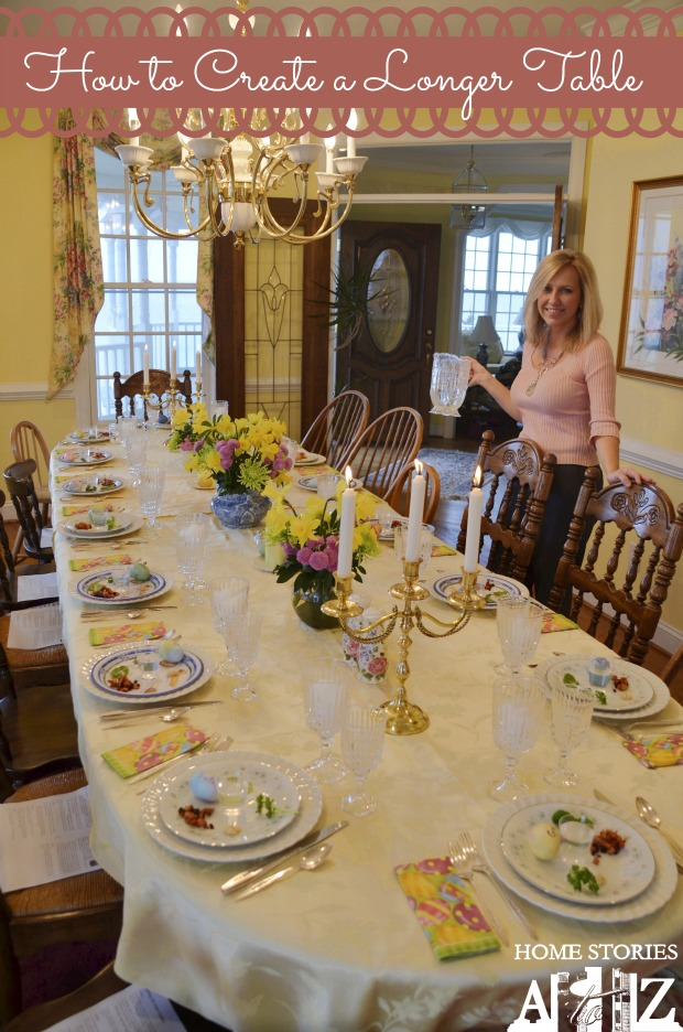 Spring Tablescape Tips - How to Extend a Table for Holidays and Special Occassions by Home Stories A to Z